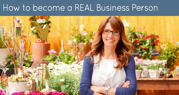 How to become a REAL Business Person
