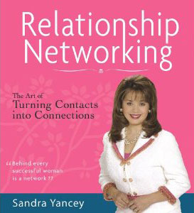 Relationship Networking Sandra Yancey - Lisa Larter